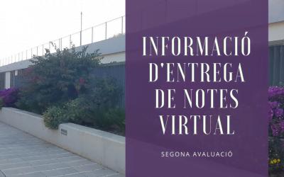 Informació sobre l'entrega de notes virtual (segona avaluació)