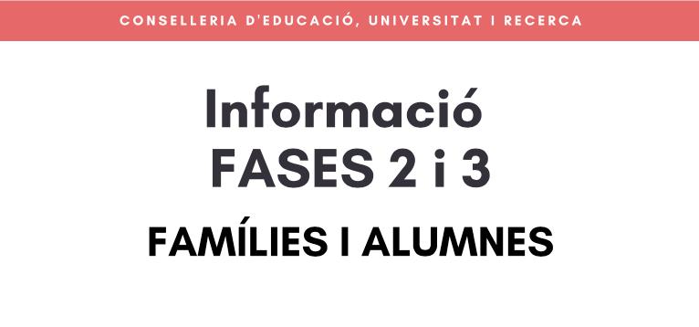 Informació fases 2 i 3