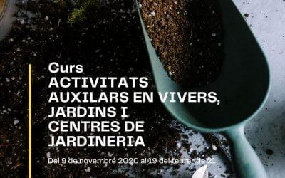 CURS ACTIVITATS AUXILIARS EN VIVERS, JARDINS I CENTRES DE JARDINERIA